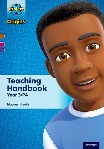 Project X Origins: Brown Book Band, Oxford Levels 10-11: Teaching Handbook Year 3/P4 (...