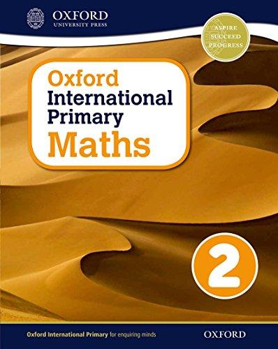 9780198394600: Oxford international primary. Mathematics. Student's book. Per la Scuola elementare. Con espansione online: Oxford International Primary Maths Student's Woorkbook 2 - 9780198394600