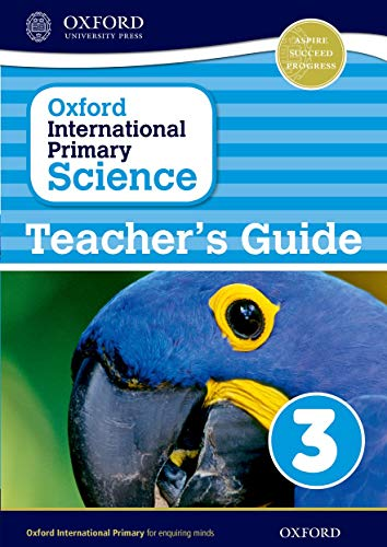 9780198394853: Oxford International Primary Science: Stage 3: Age 7-8: Teacher's Guide 3
