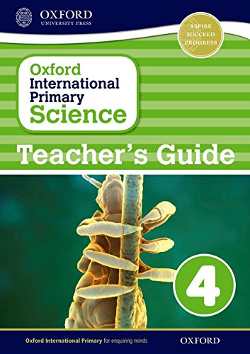 9780198394860: Oxford International Primary Science Stage 4: Age 8-9 Teacher's Guide 4