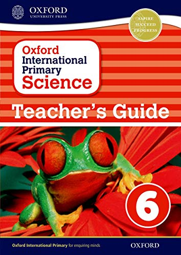 9780198394884: Oxford International Primary Science: Stage 6: Age 10-11: Teacher's Guide 6
