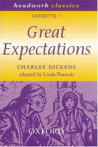 Headwork Classics: Great Expectations Pack B (9780198405320) by Charles Dickens; David Bennett; Trevor Millum
