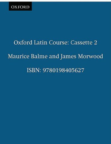 9780198405627: Oxford Latin Course: Cassette II: Recordings for Part III and the Reader (Pt. 2)