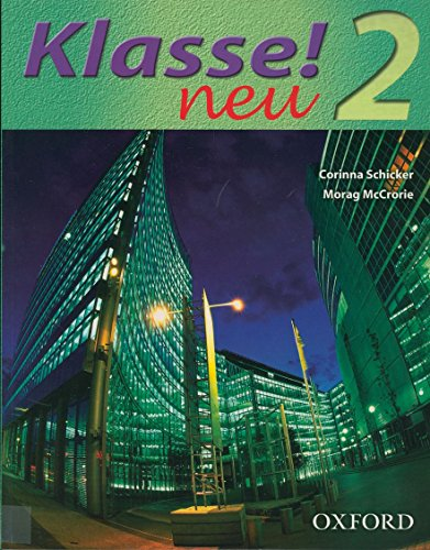 9780198406556: Klasse! Neu: Part 2: Students' Book: Neu Pt. 2