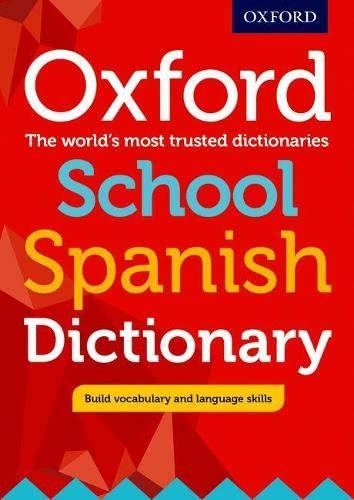 9780198407997: Oxford School Spanish Dictionary