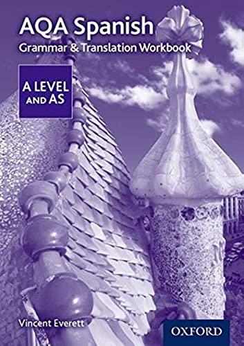 9780198415558: AQA Spanish A Level and AS Grammar & Translation Workbook (AQA A Level Spanish)