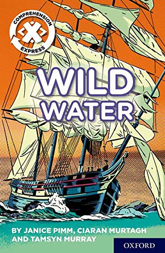 Project X Comprehension Express: Stage 2: Wild: Ciaran Murtagh, Janice