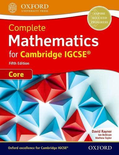 9780198425045: Complete mathematics core for Cambridge IGCSE. Student's book. Per le Scuole superiori. Con espansione online (Core and Extended Mathematics for Cambridge IGCSE)