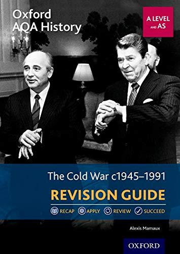 9780198432531: Oxford AQA History for A Level: The Cold War 1945-1991 Revision Guide