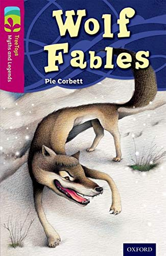 9780198446149: Oxford Reading Tree Treetops Myths and Legends: Level 10: Wolf Fables