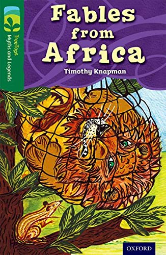 9780198446224: Oxford Reading Tree Treetops Myths and Legends: Level 12: Fables from Africa