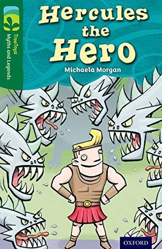 9780198446231: Oxford Reading Tree Treetops Myths and Legends: Level 12: Hercules the Hero