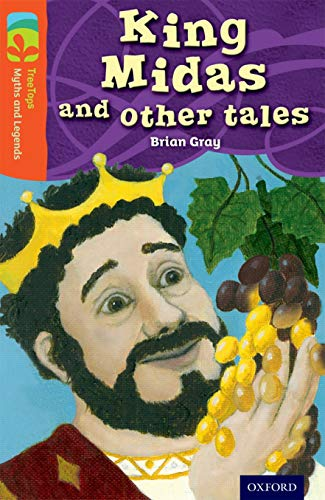 9780198446248: Oxford Reading Tree Treetops Myths and Legends: Level 13: King Midas and Other Tales