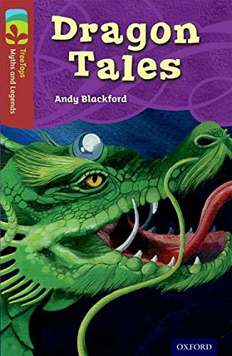 9780198446323: Oxford Reading Tree Treetops Myths and Legends: Level 15: Dragon Tales