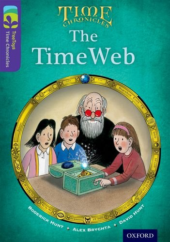 9780198446835: Oxford Reading Tree Treetops Time Chronicles: Level 11: The Timeweb