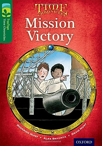 9780198446897: Oxford Reading Tree TreeTops Time Chronicles: Level 12: Mission Victory