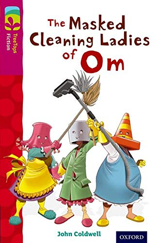 9780198447139: Oxford Reading Tree Treetops Fiction: Level 10: The Masked Cleaning Ladies of Om