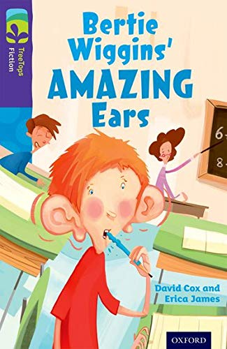 Oxford Reading Tree Treetops Fiction: Level 11: Bertie Wiggins' Amazing Ears: Cox, David, ...