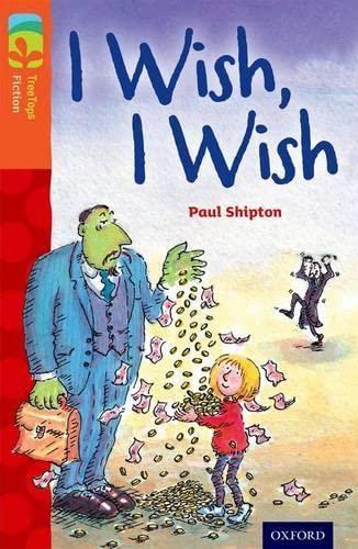 9780198447900: Oxford Reading Tree TreeTops Fiction: Level 13: I Wish, I Wish