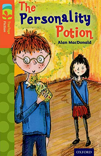 9780198447931: Oxford Reading Tree TreeTops Fiction: Level 13: The Personality Potion