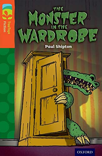 9780198448020: Oxford Reading Tree Treetops Fiction: Level 13 More Pack A: The Monster in the Wardrobe