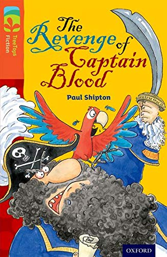 9780198448037: Oxford Reading Tree Treetops Fiction: Level 13 More Pack A: The Revenge of Captain Blood