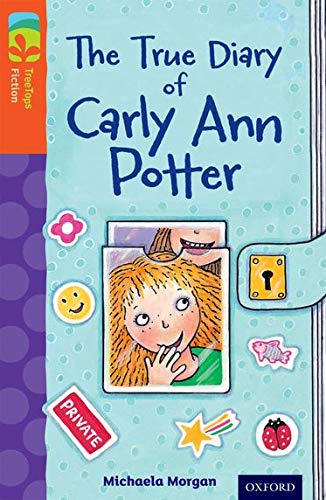 9780198448068: Oxford Reading Tree Treetops Fiction: Level 13 More Pack B: The True Diary of Carly Ann Potter