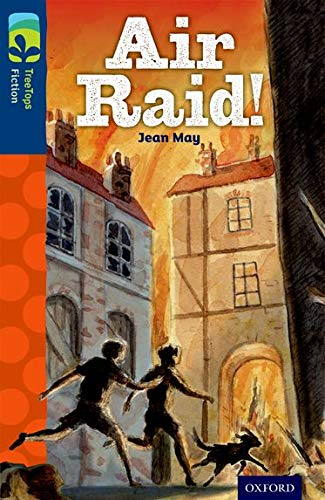 9780198448259: Oxford Reading Tree TreeTops Fiction: Level 14 More Pack A: Air Raid!