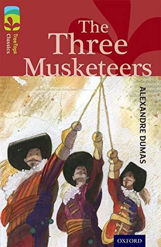 9780198448662: Oxford Reading Tree Treetops Classics: Level 15: The Three Musketeers