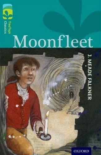 9780198448754: Oxford Reading Tree Treetops Classics: Level 16: Moonfleet
