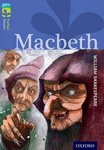 9780198448860: Oxford Reading Tree TreeTops Classics: Level 17 More Pack A: Macbeth