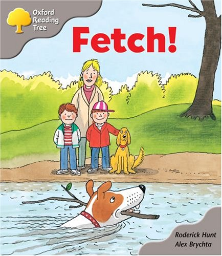 9780198450153: Oxford Reading Tree: Stage 1: Biff and Chip Storybooks: Fetch!
