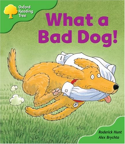 9780198450535: Oxford Reading Tree: Stage 2: Storybooks: What a Bad Dog!