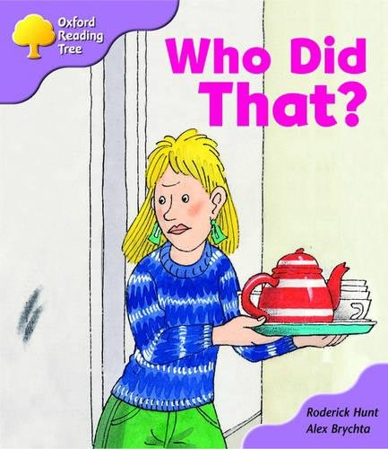 9780198450979: Oxford Reading Tree: Stage 1+: More Patterned Stories: Who Did That?: pack A