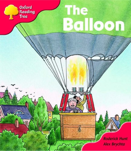 Oxford Reading Tree: Stage 4: The Balloon: Hunt, Roderick