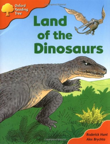9780198452133: Oxford Reading Tree: Stages 6-7: Storybooks (Magic Key) Land of the Dinosaurs (Oxford Reading Tree)