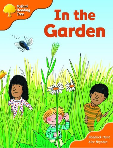 9780198452140: Oxford Reading Tree: Stages 6-7: Storybooks (Magic Key): In The Garden