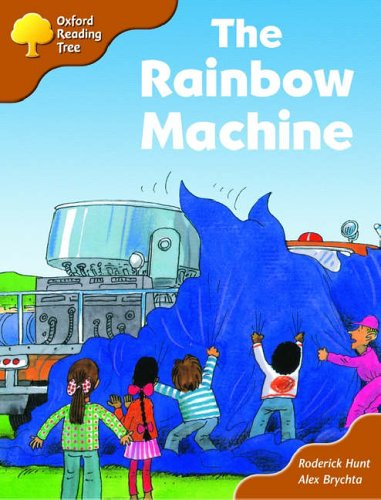 9780198452607: Oxford Reading Tree: Stage 8: Storybooks (Magic Key): The Rainbow Machine