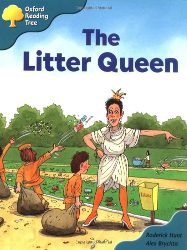 9780198452782: Oxford Reading Tree: Stage 9: Storybooks (Magic Key): The Litter Queen