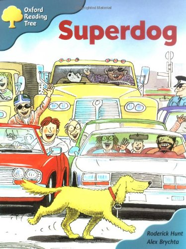 9780198452812: Oxford Reading Tree: Stage 9: Storybooks (Magic Key): Superdog