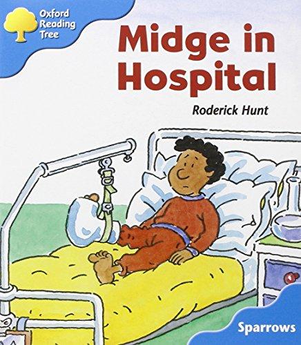 9780198453840: Oxford Reading Tree: Level 3: Sparrows: Midge in Hospital
