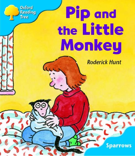 9780198453895: Oxford Reading Tree: Level 3: Sparrows: Pip and the Little Monkey