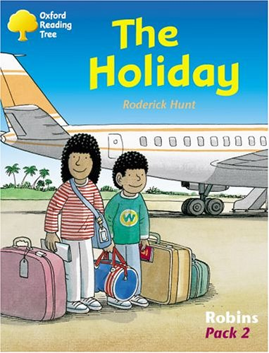 9780198454069: Oxford Reading Tree: Levels 6-10: Robins: The Holiday (Pack 2)