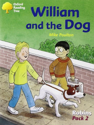 9780198454090: Oxford Reading Tree: Levels 6-10: Robins: William and the Dog (Pack 2)