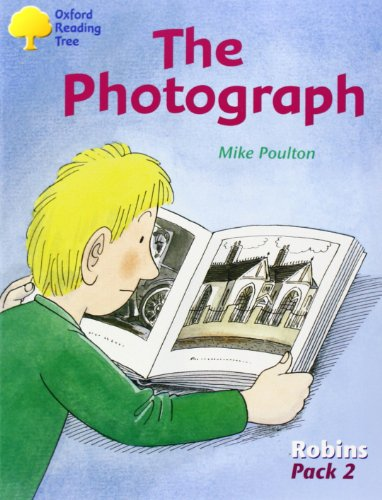 9780198454106: Oxford Reading Tree: Levels 6-10: Robins: The Photograph