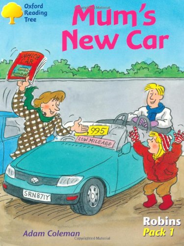 9780198454304: Oxford Reading Tree: Robins: Pack 1: Mum's New Car