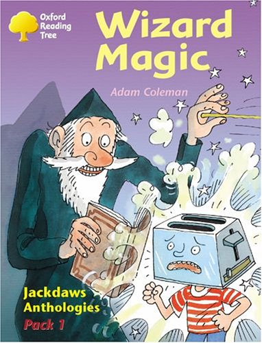 9780198454410: Oxford Reading Tree: Levels 8-11: Jackdaws: Wizard Magic (Pack 1)