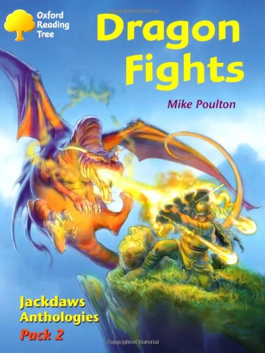 9780198454496: Oxford Reading Tree: Levels 8-11: Jackdaws: Dragon Fights (Pack 2)