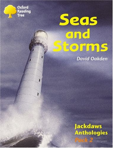 9780198454533: Oxford Reading Tree: Levels 8-11: Jackdaws: Pack 2: Seas and Storms
