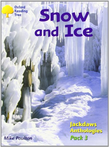 9780198454601: Oxford Reading Tree: Levels 8-11: Jackdaws: Snow and Ice (Pack 3)